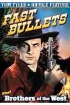 Tom Tyler Double Feature: Fast Bullets/Brothers of the West