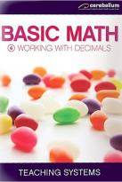 Teaching Systems Basic Math Module 6 - Working with Decimals