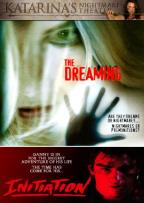 Katrina's Nightmare Theater: The Dreaming/Initiation