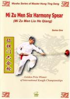 Mi Zu Men Six Harmony Spear - Series One