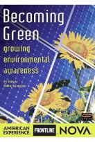 Nova - Becoming Green: Growing Environmental Awareness