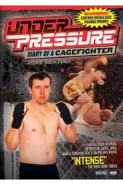 Under Pressure - Diary Of A Cage Fighter