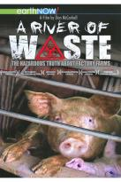 River of Waste: The Hazardous Truth About Factory Farms