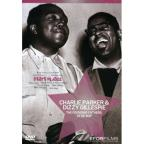 Charlie Parker & Dizzy Gillespie - The Founding Fathers of Be Bop