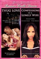 Jessica Sinclaire's Romance Double Feature: Thug Love/Confessions of a Lonely Wife
