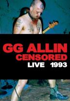 GG Allin: Censored Live 1993