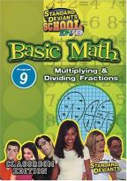 Standard Deviants - Basic Math Module 9: Multiplying and Dividing Fractions