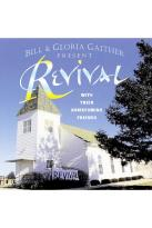 Bill & Gloria Gaither - Revival