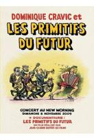 Dominique Cravic et les Primitifs du Futur: Concert au New Morning