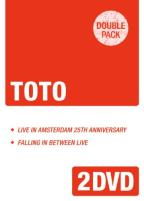 Toto: Live in Amsterdam/Falling in Between Live