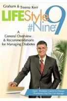 Lifestyle #9 - Vol. 7: A General Overview & Recommendations For Managing Diabetes