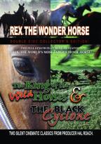 Rex The Wonder Horse Double Feature - The King Of The Wild Horses/The Black Cyclone
