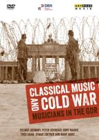 Classical Music and Cold War: Musicians in the GDR
