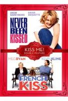 Never Been Kissed/French Kiss