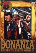 Bonanza - Return To The Ponderosa: 8 Episodes