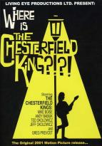 Chesterfield Kings - Where is the Chesterfield King?