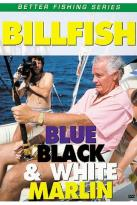 Billfish - Blue, Black and White Marlin