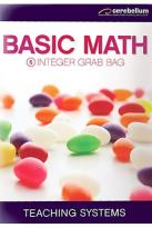 Teaching Systems Basic Math Module 5 - Integer Grab Bag