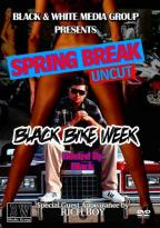Spring Break Uncut - Black Bike Week