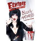 Elvira's Movie Macabre: Bloody Madness