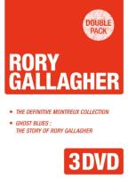 Rory Gallagher: The Definitive Montreux Collection/Ghost Blues: The Story of Rory Gallagher