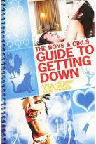 Boys & Girls Guide to Getting Down