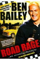 Ben Bailey: Road Rage... and Accidental Ornithology