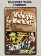 Midnight Manhunt/The Amazing Mr. X