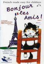 Bonjour Les Amis: French Made Easy for Children - Vol. 2