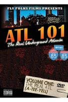 Real Underground Atlanta - Volume 1