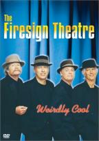Firesign Theatre - Weirdly Cool