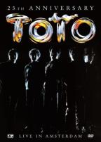 Toto - 25th Anniversary: Live in Amsterdam