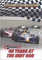 Racing's Greatest Spectacle: ABC Sports - 40 Years at the Indy 500