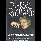 Pierre Richard: Detournement De Memoire