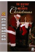 History Classics: The History of the Holidays - The History of Christmas