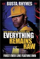 Busta Rhymes - Everything Remains Raw: Live In Concert