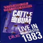 Peter & the Test Tube Babies - Cattle and Bum/Live in Manchester