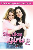 She Likes Girls 2