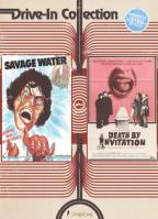 Drive-In Collection: Savage Water/Death by Invitation