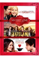 My Sassy Girl/Skateland/Waiting for Forever