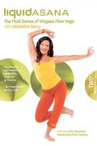Micheline Berry's Liquid Asana: The Fluid Dance of of Vinyasa Flow Yoga - Intermediate Flow