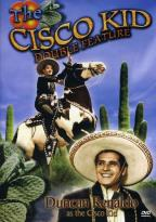 Cisco Kid - Double Feature