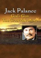 Jack Palance - God's Gun/The Great Adventure