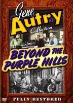 Gene Autry - Beyond the Purple Hills