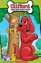 Clifford the Big Red Dog - Growing Up With Clifford