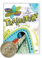 Science of Disney Imagineering: Trajectory