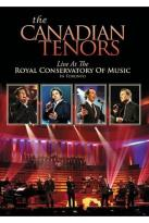 Canadian Tenors: Live at the Royal Conservatory of Music in Toronto