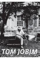 Tom Jobim: Waters of March