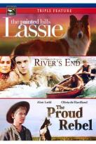 Lassie: The Painted Hills/River's End/The Proud Rebel