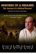 Memories of a Dreamer: The Journey of a Political Prisoner